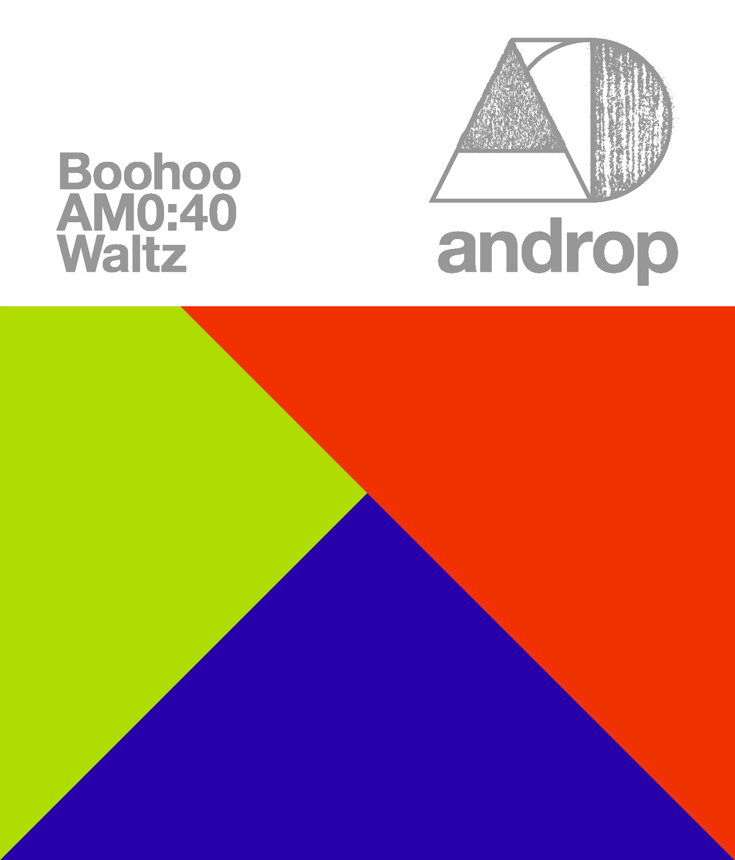 androBoohoo / AM0:40 / Waltzジャケット画像