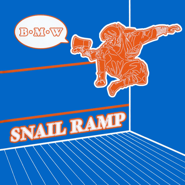 SNAIL RAMPのB・M・Wのジャケット画像