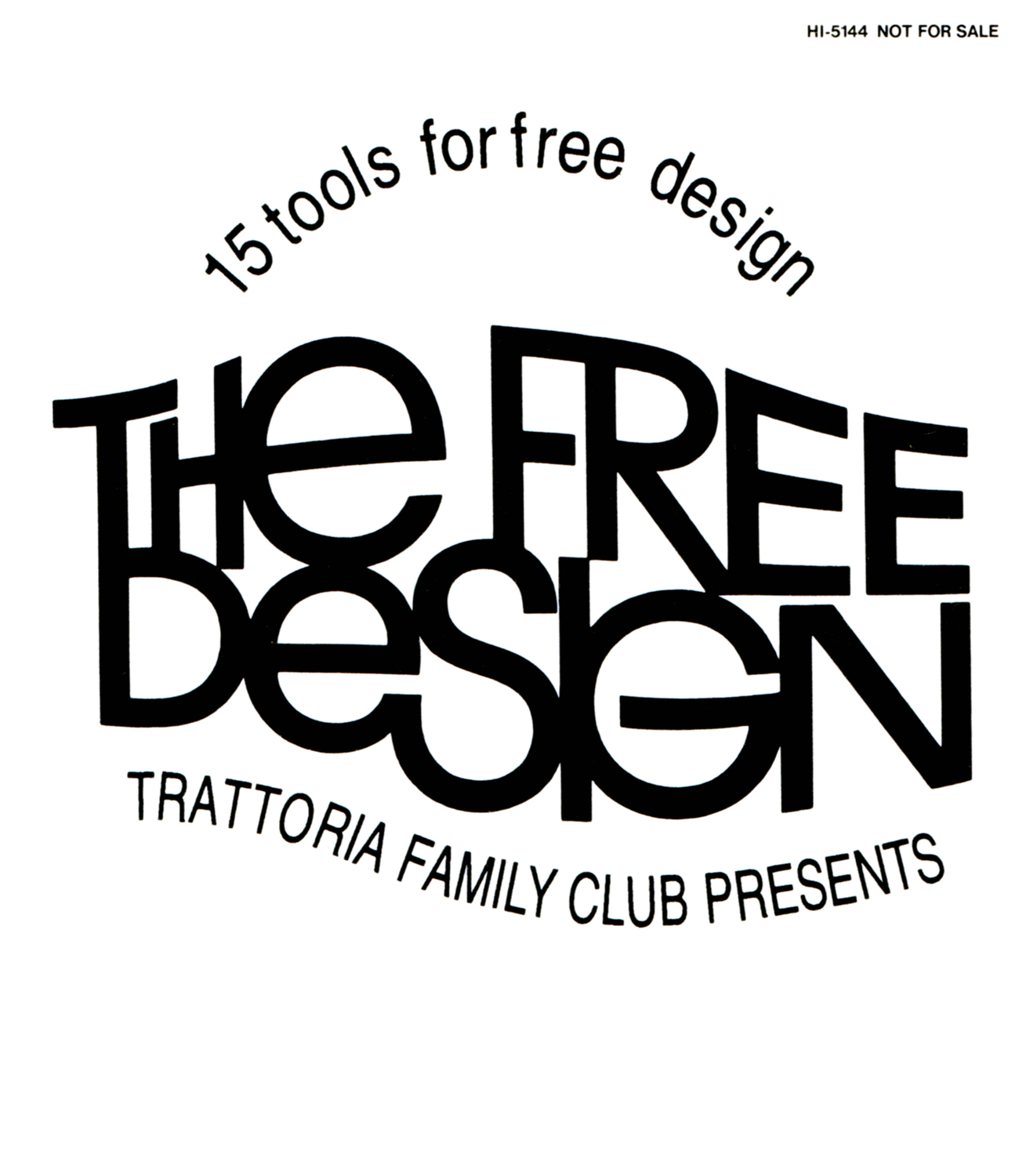 THE FREE DESIGN 「15 tools for free design」のジャケット画像