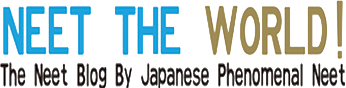 NEET THE WORLD (ニート・ザ・ワールド)